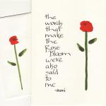 Rumi Quote  $5  Each card hand lettered with ink and painted with watercolor